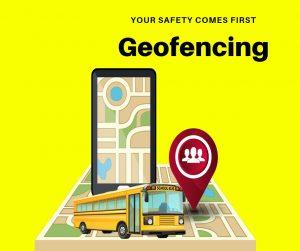 Importance of Geofencing - myskoolbus